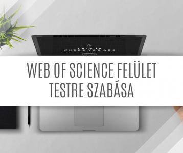 Web of Science felület testre szabása